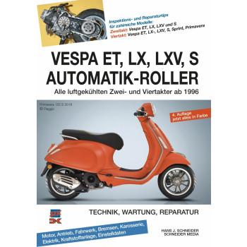 Vespa ET, LX, LXV, S Automatik-Roller (ab 1996) - Reparaturanleitung