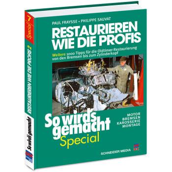 Restaurieren wie die Profis - Reparaturanleitung Special Oldtimer / Youngtimer
