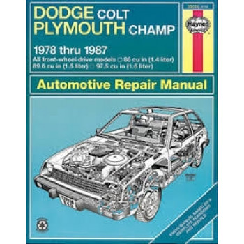 Dodge Colt and Plymouth Champ (78 - 87) - Repair Manual Haynes