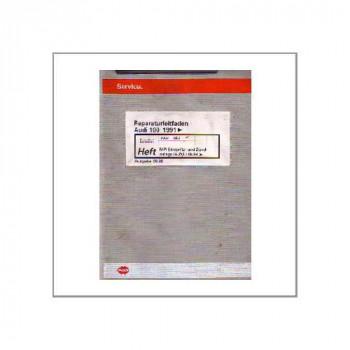 Audi 100 (91>) 2.8l MPI Einspritzanlage und Zündanlage - Reparaturleitfaden