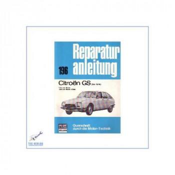 Citroen GS (bis 1976) - Reparaturanleitung
