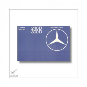 Mercedes-Benz 240 300 D (75>) Owner`s Manual 1977