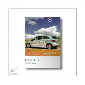 Mercedes-Benz B-Class F-Cell (05>) Operator`s Manual 2011