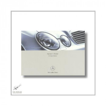 Mercedes-Benz E-Class Sedan (02>) Operator`s Manual 2005
