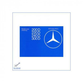 Mercedes Benz W 123 (76-79) - Owners Manual