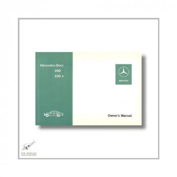 Mercedes-Benz W115 200 230.4 (68>) Owner`s Manual 1974