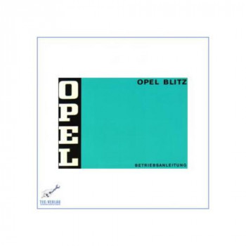 Opel Blitz (ab 1974) - Bedienungsanleitung
