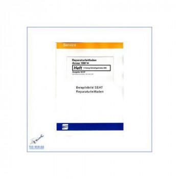 Seat Arosa (>97) - Wartung / Instandhaltung genau genommen - Wartungshandbuch - Reparaturleitfaden