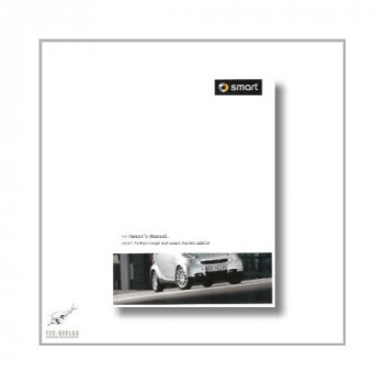Smart Fortwo Coupe and Cabrio (07>) Owner`s Manual 2011