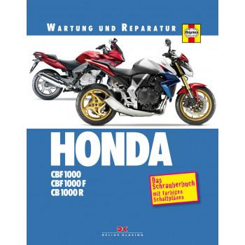 HONDA CBF1000 / CB 1000 R / F (06-13) Reparaturanleitung Wartung und Reparatur