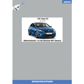 KIA Ceed CD (18-21) Reparaturleitfaden Motormechanik 1,6 Liter Benziner MPI Gamma