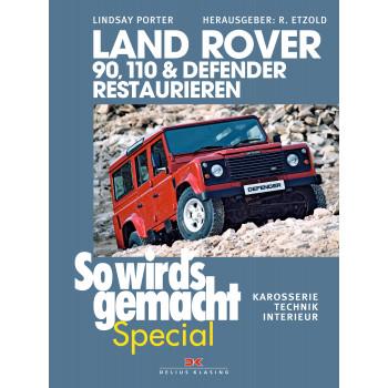 Land Rover 90 /110 / Defender - Reparaturanleitung Restaurieren