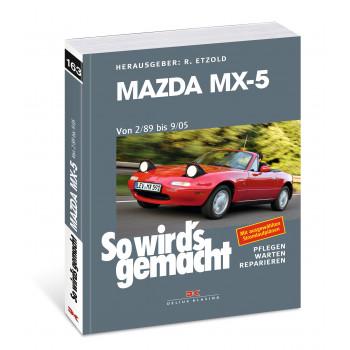 Mazda MX-5 (2/89-9/05) - Reparaturanleitung So wird`s gemacht
