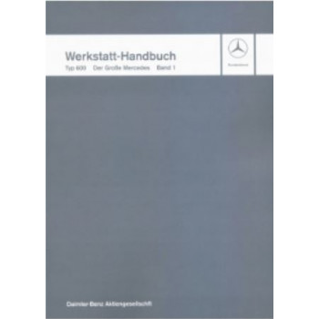 Mercedes Benz W 100, Typ 600 (64-81) - Werkstatthandbuch