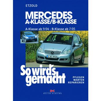 Mercedes A-Klasse / B-Klasse (04-12) Reparaturanleitung So wird´s gemacht