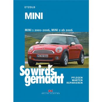 Mini 1 (2001-2006) / Mini 2 (2006>) - Reparaturanleitung So wird`s gemacht