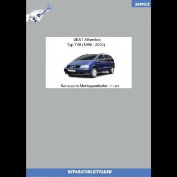 Seat Alhambra 7V8 (96-00) Reparaturleitfaden Karosserie-Montagearbeiten Innen
