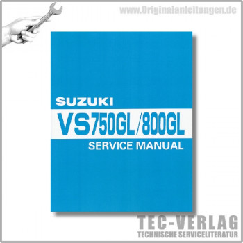 Suzuki VS 750 GL VS 800 GL (86-09) - Service Manual