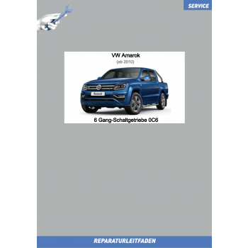 VW Amarok (10-21) Reparaturleitfaden 6 Gang-Schaltgetriebe 0C6