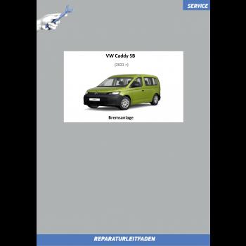 VW Caddy SB (20>) Reparaturleitfaden Bremsanlage