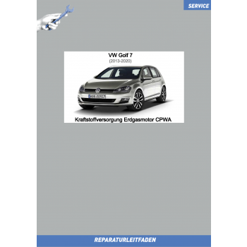 VW Golf 7 (12-20) Reparaturleitfaden Kraftstoffversorgung Erdgasmotor CPWA