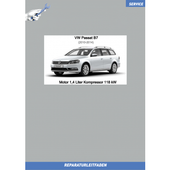 VW Passat B7 (10-14) Reparaturleitfaden Motor 1,4 Liter Kompressor 118 kW