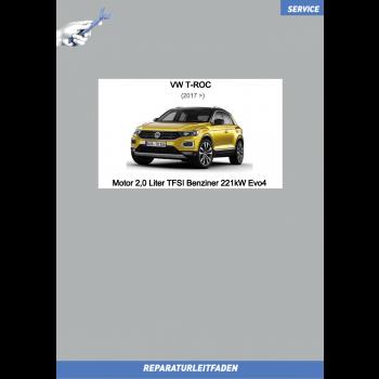 VW T-Roc (17>) Reparaturleitfaden Motor 2,0 Liter TFSI Benziner 221kW Evo4