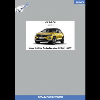 VW T-Roc (17>) Reparaturleitfaden Motor 1,4 Liter Turbo Benziner 92/96/110 kW
