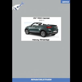 VW T-Roc Cabriolet (20>) Reparaturanleitung Heizung, Klimaanlage