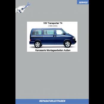 VW Transporter T4 (96-03) Reparaturleitfaden Karosserie-Montagearbeiten Außen