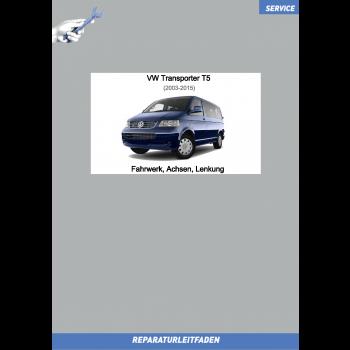 VW Transporter T5 (03-15) Reparaturleitfaden Fahrwerk, Achsen und Lenkung