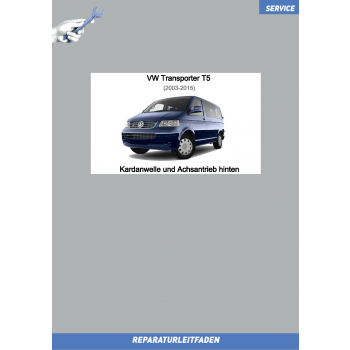 VW Transporter T5 (03-15) Reparaturleitfaden Kardanwelle und Achsantrieb hinten