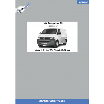 VW Transporter T5 (03-09) Reparaturleitfaden Motor 1,9 Liter TDI Diesel 62-77 kW