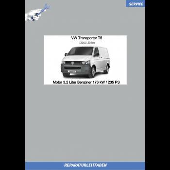 VW Transporter T5 (03-09) Reparaturleitfaden Motor 3,2 Liter Benziner 173 kW