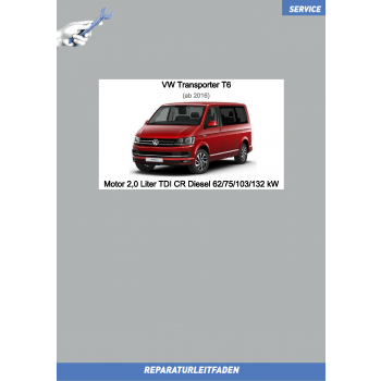 VW Transporter T6 (15-19) Reparaturleitfaden Motor 2,0 Liter TDI CR Diesel 62/75/103/132 kW