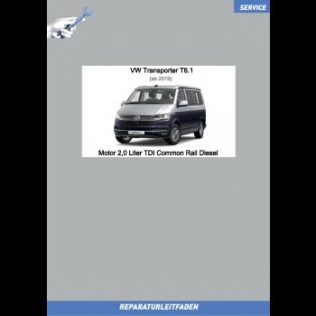 VW Transporter T6.1 (19>) Reparaturleitfaden Motor 2,0 Liter TDI Common Rail Diesel