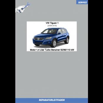 VW Tiguan 1 (07-16) Reparaturleitfaden Motor 1,4 Liter Turbo Benziner 92/96/110 kW