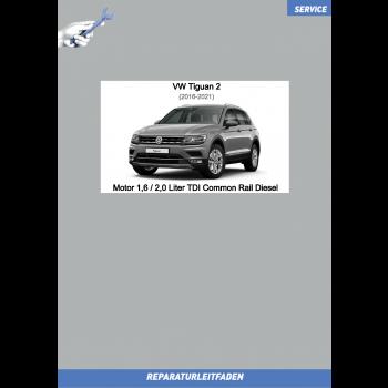 VW Tiguan 2 (16-21) Reparaturleitfaden Motor 1,6 / 2,0 Liter TDI Common Rail Diesel