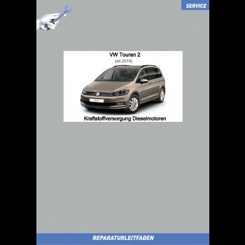 VW Touran (15 ➤) Reparaturleitfaden Kraftstoffversorgung Dieselmotoren
