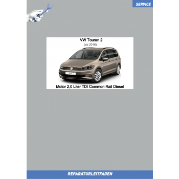 VW Touran (15 ➤) Reparaturleitfaden Motor 2,0 Liter TDI Common Rail Diesel