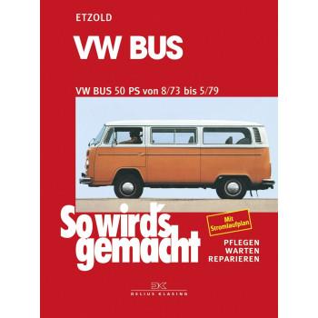 VW Bus 1,6 Liter 50 PS T2 (73-79) - Reparaturanleitung So wirds gemacht