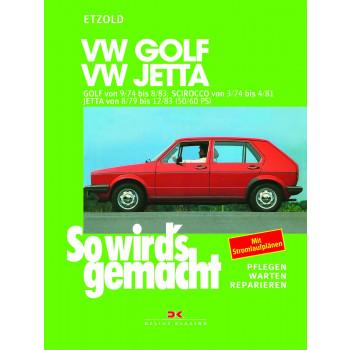 VW Golf 1 / Scirocco 1 / Jetta 1 Benziner (74-83) Reparaturanleitung