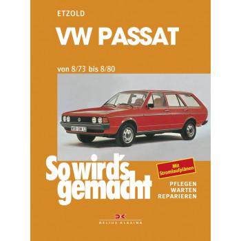 VW Passat (73-80) - Reparaturanleitung So wirds gemacht